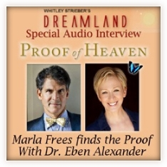 Dreamland Proof of Heaven Marla Frees Dr Eben Alexander